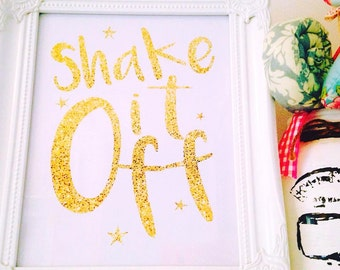 Shake it off glitter effect framed print, complete with beautiful ornate frame.