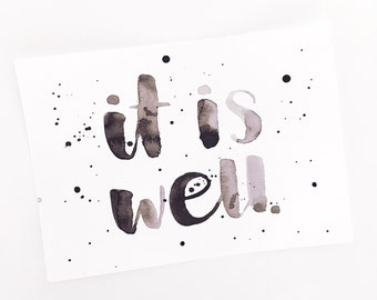It Is Well Watercolor Print