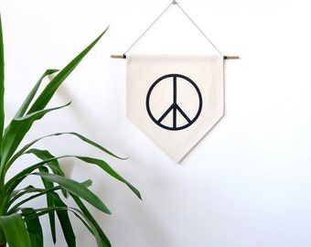Peace Sign Wall Banner. Affirmation Wall Hanging / Handmade Fabric Wall Flag / Home Decoration / Hygge Home