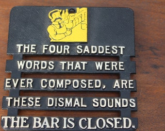 Vintage Black Cast Trivet Wall Plaque - The Bar Is Closed - Made In U.S.A.