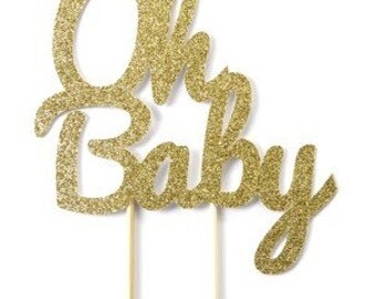 Oh Baby Cake Topper, Baby Shower Cake Topper