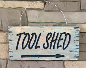 Tool Shed Sign