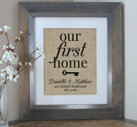 Our First Home Burlap Print House Warming Gift