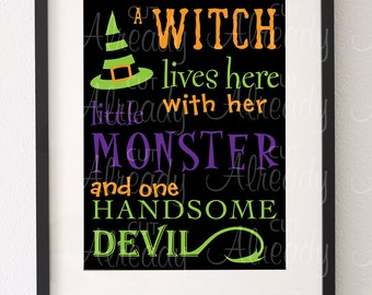 Witch lives here with her monster and handsome devil - Halloween wall decor - Halloween sign - Halloween Digital art printable - DYI