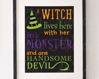 Witch lives here with her little monster and one handsome devil SVG - Halloween SVG, cut file, Silhouette, Cricut, Instant Download