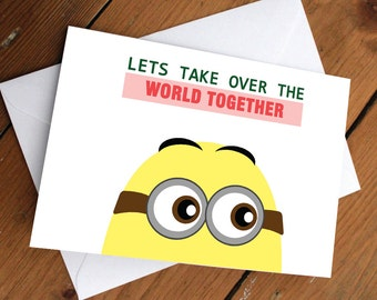 Let's take over the world together card // despicable me, minions, love, anniversary, valentines day, celebration, love, disney, pixar