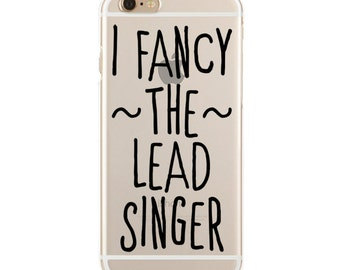 I Fancy The Lead Singer - Dibs On The Lead Singer - Slim & Transparent case for iPhone - by HeartOnMyFingers - SLIMCASE-070