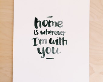 Home is wherever I'm with you. (2)