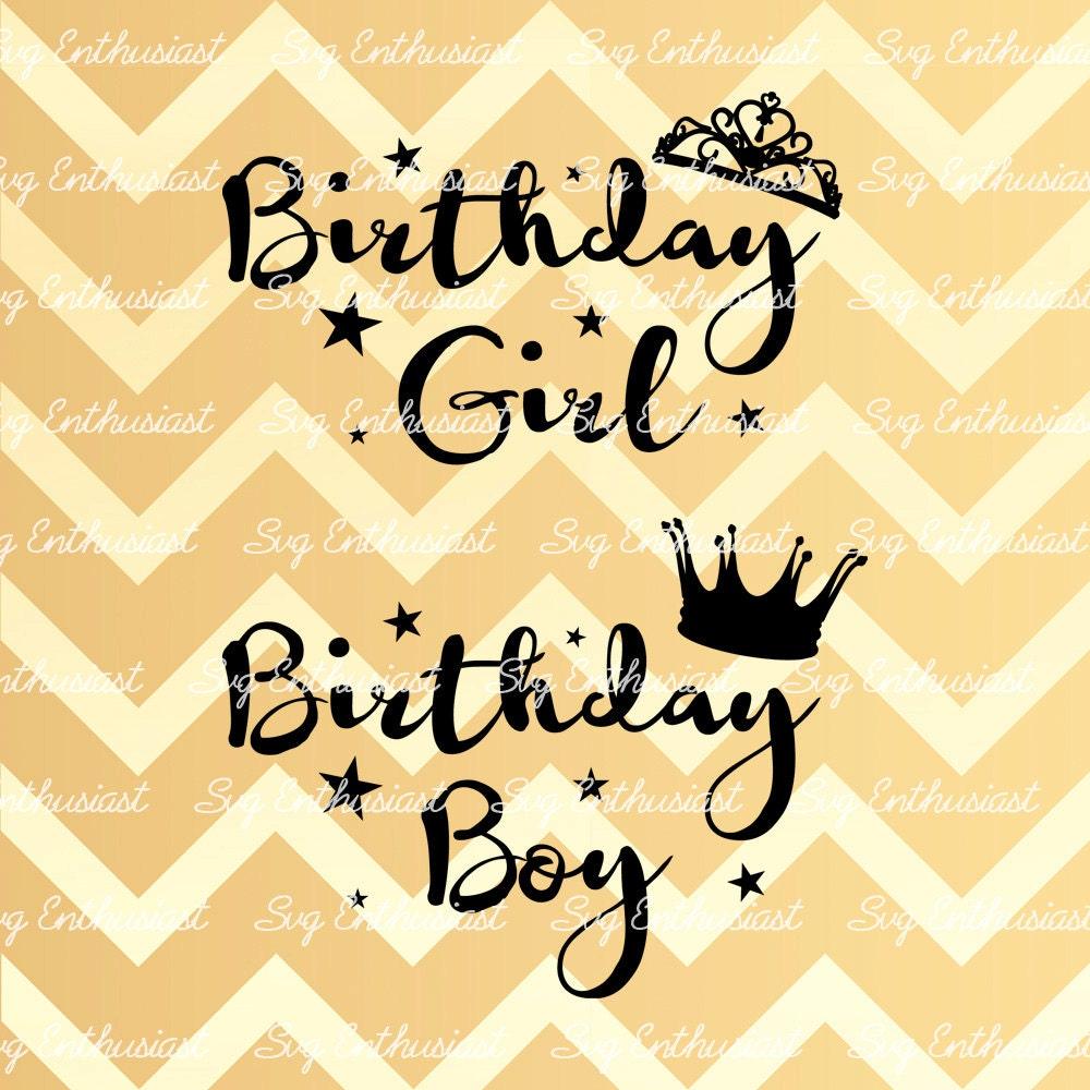 Happy Birthday SVG Birthday Boy SVG Birthday Girl SVG Crown