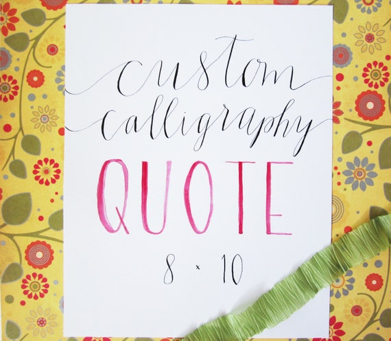 Items Similar To Custom Calligraphy Quote Hand Lettering