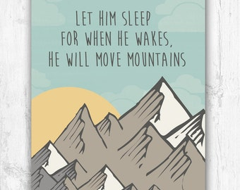 Let Him Sleep, Mountains, Nursery Print, Bedroom Decor, Wall Print