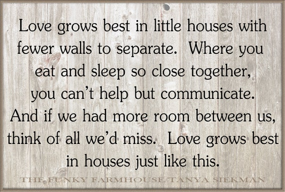 SVG, DXF & PNG -Love grows best in little houses with fewer walls to seperate.