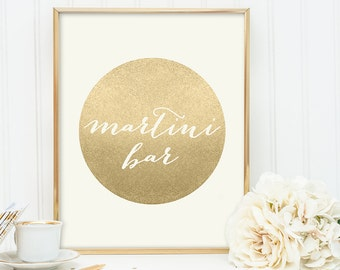 Martini Bar Sign / Gold Sparkle Wedding Sign DIY / Metallic Gold and Cream / Champagne Gold ▷ Instant Download JPEG