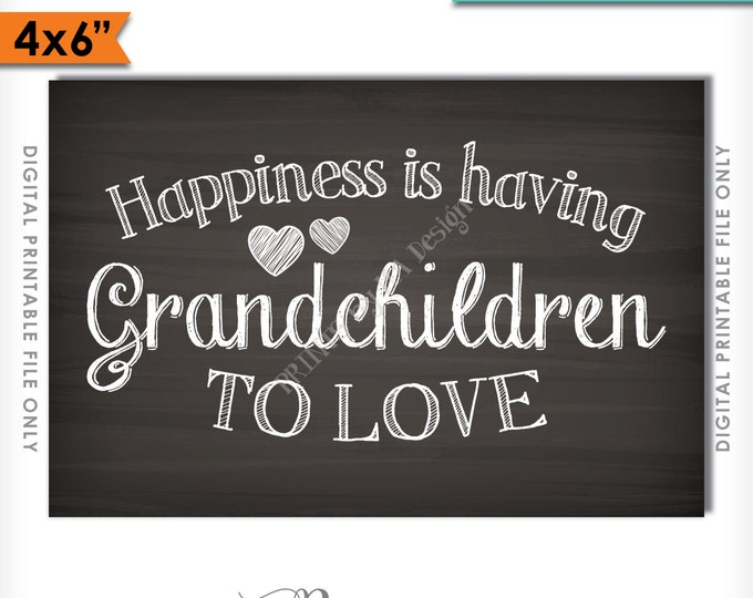 "Grandchildren Sign, Happiness is Having Grandchildren to Love, Gift for Grandparents Gift, Grandkids Sign, Printable 4x6"" Instant Download"