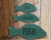 Lake Decor Sign, Eat Sleep Fish Sign, Fishing Wall decor, unique fishing gift for men, fishing gifts for dad, beach decor, lake house decor