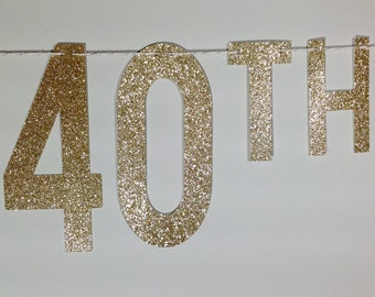 HAPPY BIRTHDAY BANNER | Gold Glitter Happy 40th Birthday Banner | 40th Birthday Sign | 40 & Fabulous | Cheers to 40 Years | Gold 40th Banner