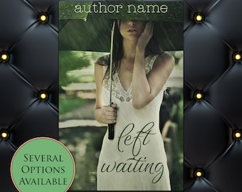 Left Waiting Pre-Made eBook Cover * Kindle * Ereader Cover