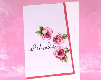 Painted Flowers Celebrate Greeting Card