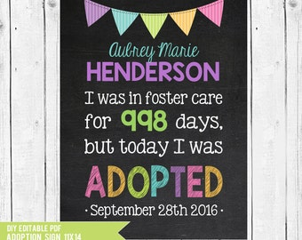 Adoption day, Adoption sign, Adopted, days in foster care, foster care sign, Adoption chalkboard, Adoption gifts, DIY edit in ADOBE READER