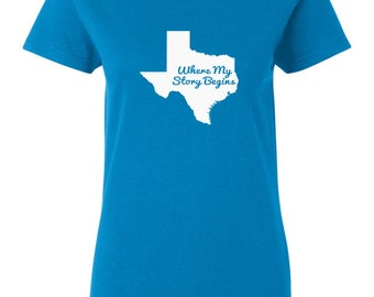 Texas T-shirt - Where My Story Begins - Womens My State Texas T-shirt