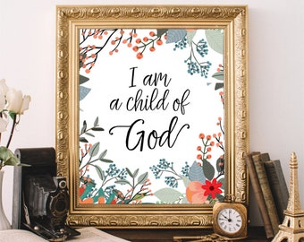 Bible Verse Art, Printable Wall Art, I Am A Child Of God, Inspirational Art Print