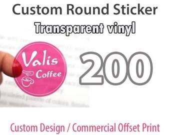 200 Custom ROUND STICKER - Offset Printing - Transparent Vinyl