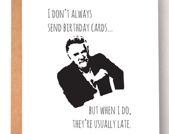 Birthday Card, Belated Birthday Card, funny card, funny belated card, Dos Equis guy, birthday cards for him, Custom card, humor card, humor