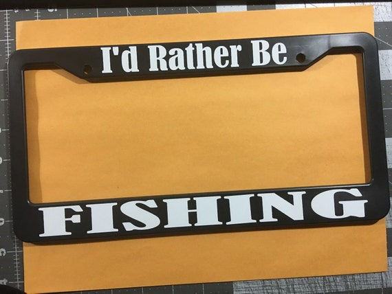 I 39 d rather be fishing license plate frame by thestickerbitch for Idaho fishing license
