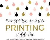 Printing Add-On for How Old Was the Bride Cards, Sign, and Labels
