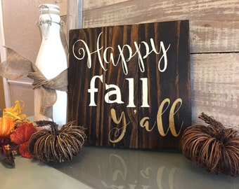Happy Fall Y'all sign, Fall decoration, rustic, Fall sign, Southern sign Southern decor Louisiana art New Orleans art, gift wall decor home