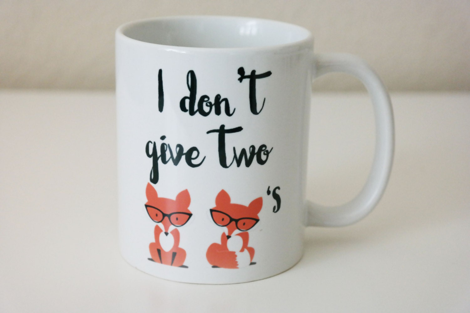 I Don T Give Two Foxes Coffee Mug Fox Gifts Gift For