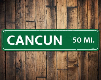 Mileage Destination Sign, Personalized Vacation Location Sign, Cancun Sign, Custom Metal Distance Miles Sign - Quality Aluminum ENS1001729