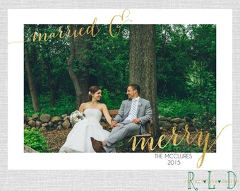 Married & Merry Gold Holiday Christmas Card With Photo Digital Printable File