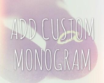 Add Custom Monogram or Name