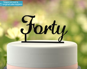 "40th Birthday Cake Topper - ""Forty"" - BLACK - OriginalCakeToppers"