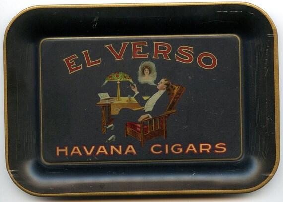 FREE SHIPPING-Antique-EL Verso-Havana Cigars-Advertising-Tobacco-Tip Tray-Art Deco-Excellent Condition