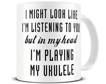 Ukulele Gifts - Ukulele Mug - In My Head I'm Playing My Ukulele Coffee Mug - MG507