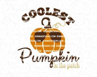 Pumpkin svg - pumpkin dxf - halloween svg - fall svg files - boy svg files  - file types. .DXF .SVG, .PNG - coolest pumpkin in the patch