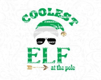 Elf svg - Coolest elf svg - christmas elf svg - baby christmas svg - svg boy -  boy christmas svg -cutting file- commercial use svg -  elf