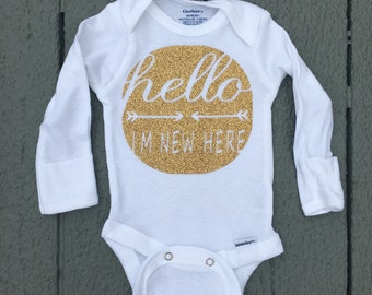Hello Im New Here Onesie, newborn, hospital outfit, coming home outfit, birth announcement, gender netural