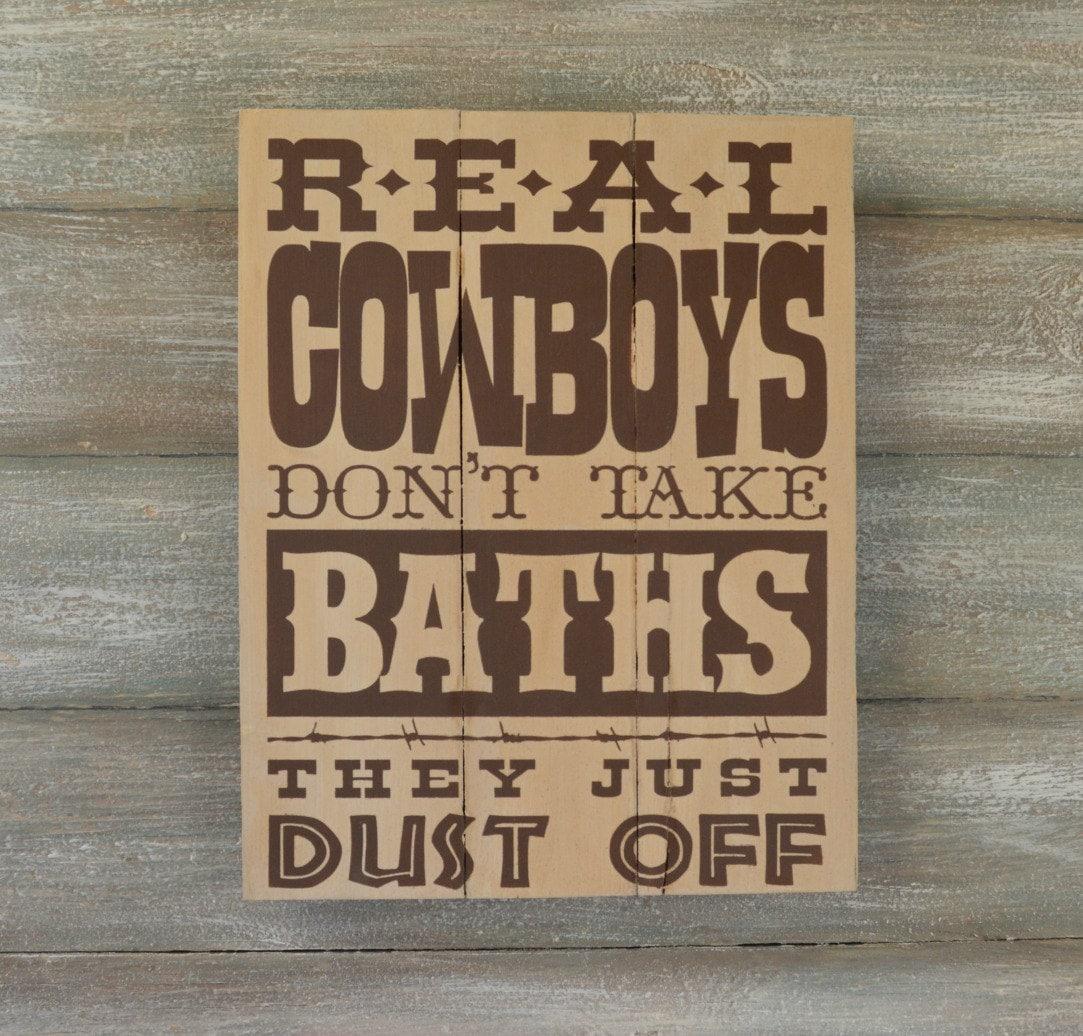 Western bathroom decor - Rustic Wood Sign Cowboys Don T Take Baths Western Bathroom Decor Cowboy