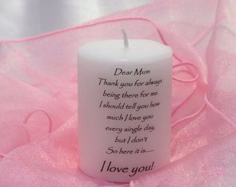 mum scented candle. Thank you for always being there for me. I love you