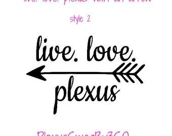 Live Love Plexus Decals 10 Decals