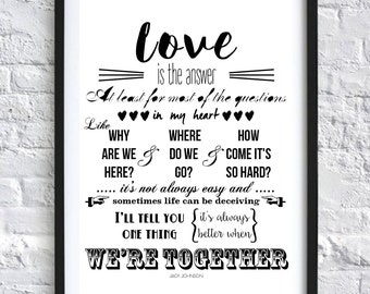 Better Together Jack Johnson Song Lyrics Wall Art Home Decor Christmas Gift *COLOUR CHANGE AVAILABLE