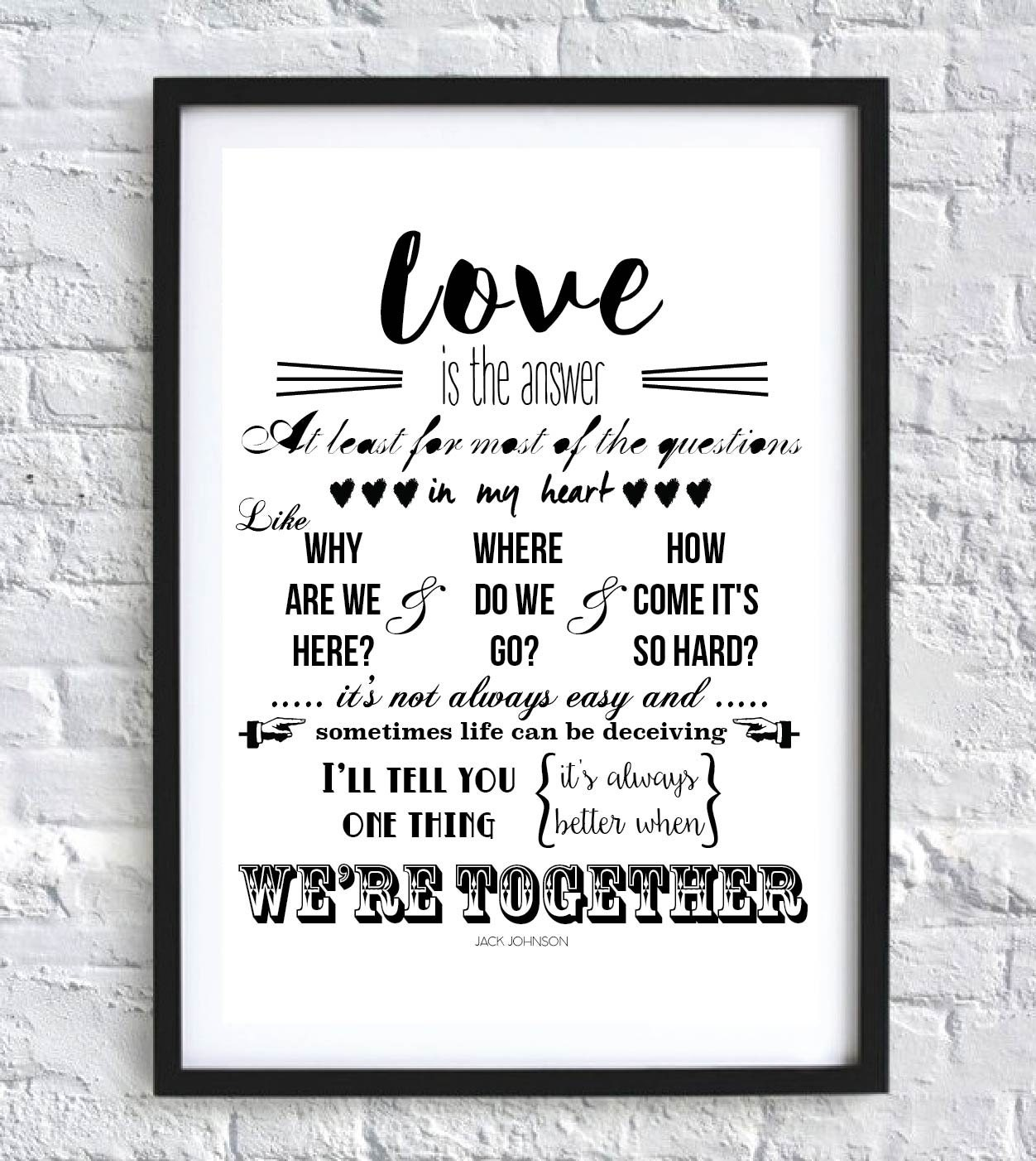 Better Together Jack Johnson Song Lyrics Wall Art Home Decor