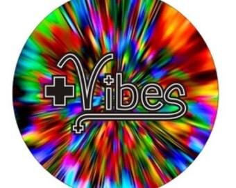 Positive Vibes Button