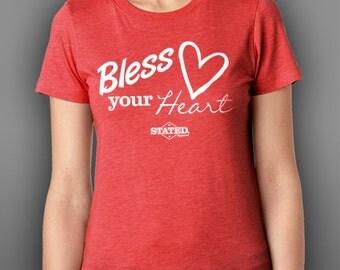 Bless Your Heart Blended T-Shirt