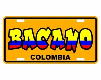 Bacano - Colombia Decorative License Plate - Placa Colombia