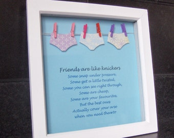 Best friend frame, Friends are like knickers, besties gift, best friend gift, funny friend gift, quirky friend gift, humourous friend gift,