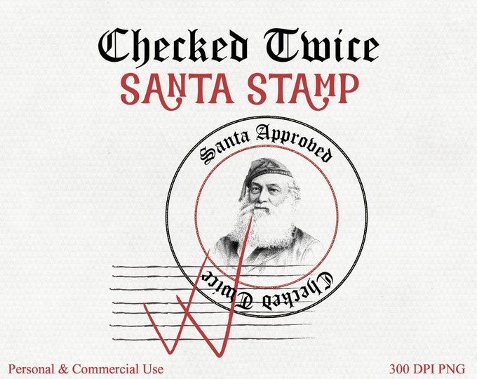 CHRISTMAS CLIPART Commercial Use Clip Art Santa Claus Checked Twice Stamp of Approval Vintage Santa Stamp for DIY Christmas Tags & Packages